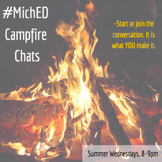 #michED Summer Campfire Chats